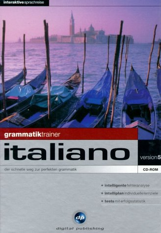 Interaktive Sprachreise - Version 5 Grammatiktrainer Italiano