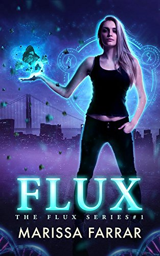 Flux (The Flux Series Book 1) (English Edition)