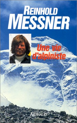 Une vie d'alpiniste
