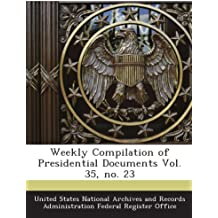 Weekly Compilation of Presidential Documents Vol. 35, no. 23