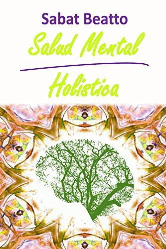Salud Mental Holistica por sabat beatto