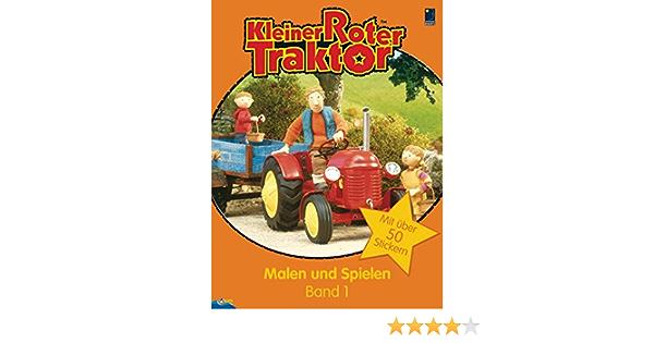 Kleiner Roter Traktor Malen Und Spielen Band 1 Mit Uber 50 Stickern Amazon De Bucher