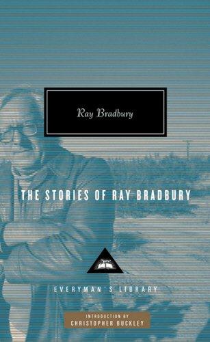 The Stories of Ray Bradbury (Everyman Library)