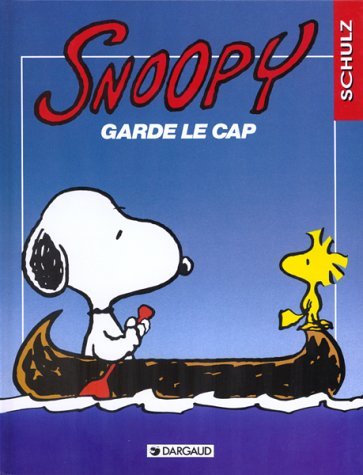 Snoopy, tome 22 : Snoopy garde le cap