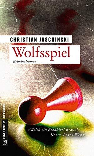 Buchseite und Rezensionen zu 'Wolfsspiel: Kriminalroman (Kriminalromane im GMEINER-Verlag)' von Christian Jaschinski