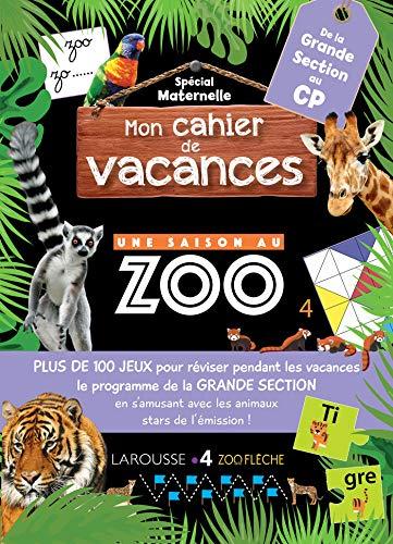 Cahier de vacances Une Saison Au Zoo Grande Section par  Aurore Meyer