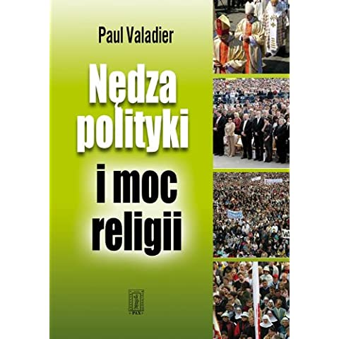 Nedza polityki i moc religii