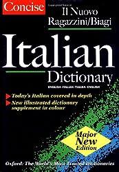 Concise Italian Dictionary: Il Ragazzini-Biagi Concise