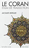 Coran - Essai de Traduction (Le) (Collections Spiritualites)