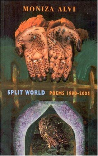 Split World: Poems 1990-2005 por Moniza Alvi
