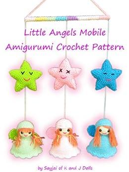 Little Angels Mobile Amigurumi Crochet Pattern (English Edition) von [Thawornsupacharoen, Sayjai]