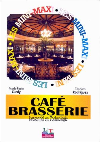 Les Mini-Maxi : Café-Brasserie : L'Essentiel de la technologie, CAP Café-Brasserie