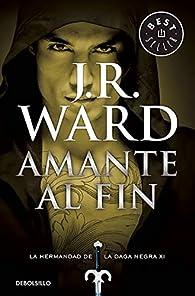 Amante al fin par J.R. Ward