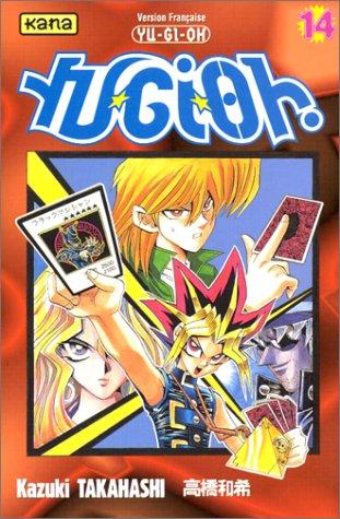 Yu-Gi-Oh ! Tome 14 par Kazuki Takahashi