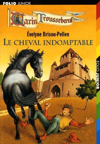 Le cheval indomptable par Evelyne Brisou-Pellen