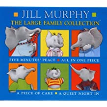 The Large Family Collection: Five Minutes' Peace, All in One Piece, A Piece of Cake, A Quiet Night in by Jill Murphy (2000-09-04)