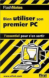 FlashNotes Bien utiliser son premier PC