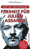 Freiheit f�r Julian Assange!: Don