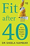 #6: Fit After 40: For a Healthier, Happier, Stronger You