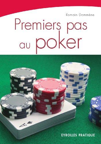 Ebooks en ligne téléchargement gratuit Premiers pas au poker B005T54FUC PDF MOBI