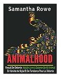 Telecharger Livres Animalhood Recuit De Detente Adulte Livre a Colorier De 67 Animal En Variete de Style Et De Tendance Pour La Detente (PDF,EPUB,MOBI) gratuits en Francaise