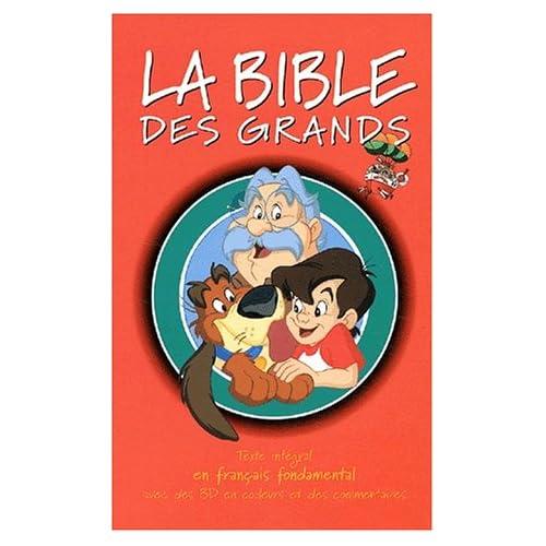 La Bible des grands