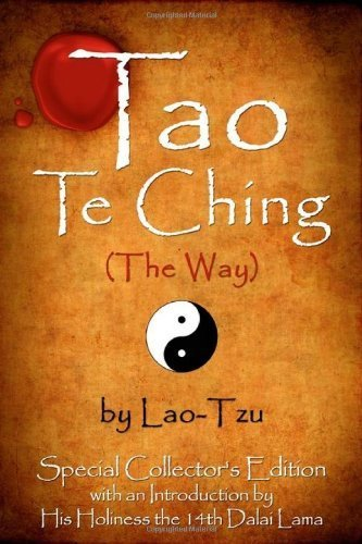 Tao Te Ching (The Way) by Lao-Tzu: Special Collector's Edition with an Introduction by the Dalai Lama by Lao Tzu (2011-01-01)