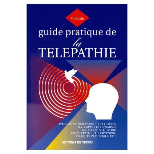 Guide pratique de la télépathie
