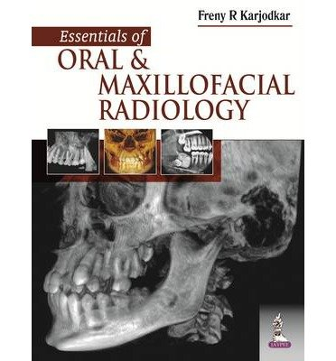 [(Essentials of Oral and Maxillofacial Radiology)] [ By (author) Freny R. Karjodkar ] [August, 2014]