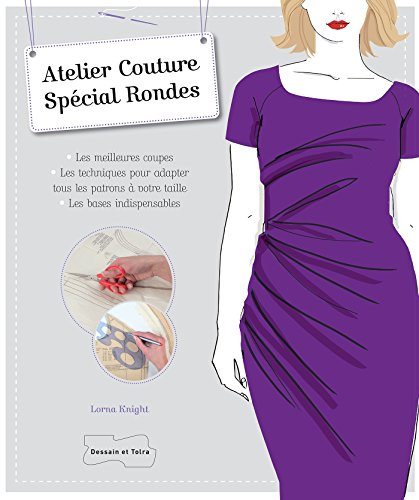 Atelier couture spécial rondes par Lorna Knight