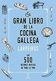 El gran libro de la cocina gallega par  Corporación radio y televisión gallega
