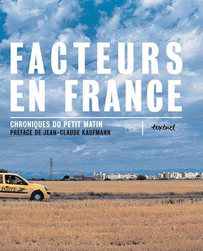 Facteurs en France, Chroniques du petit matin