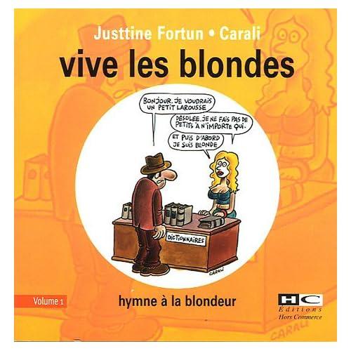 Vive les blondes : Tome 1, Hymne à la blondeur