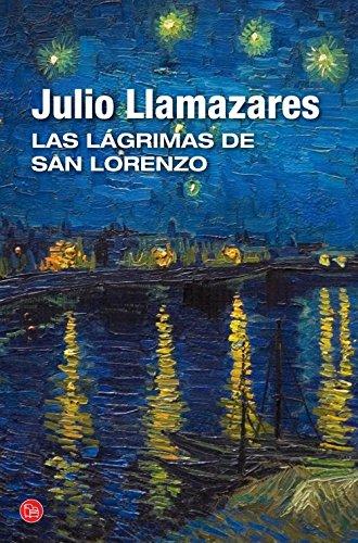 Las lágrimas de San Lorenzo (FORMATO GRANDE) por Julio Llamazares