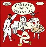 Norbert disparaît