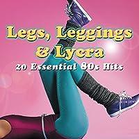 Legs, Leggings & Lycra