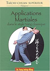 Applications martiales dans le style Yang classiques