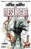 El resurgir (ed. cartoné)