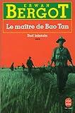 Le maitre de Bao Tan (Sid lointain, tome 3)