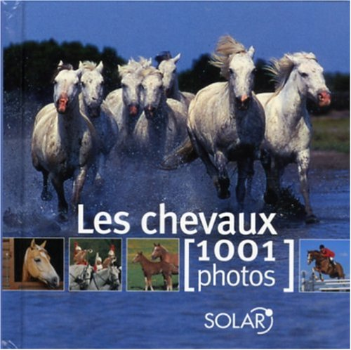 CHEVAUX EN 1001 PHOTOS