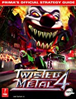 Twisted Metal 4 - Prima's Official Strategy Guide de Joel Durham