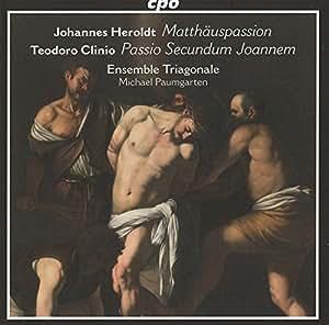 Heroldt, Clinio : Passions. Ensemble Triagonale, Paumgarten.