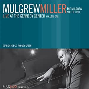 Live At The Kennedy Center Volume 1