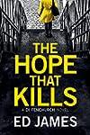 The Hope That Kills (A DI Fenchurch N...