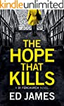The Hope That Kills (A DI Fenchurch N...