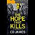 The Hope That Kills (A DI Fenchurch Novel Book 1)