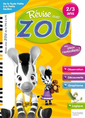Révise avec Zou - TPS/PS - Cahier de vacances