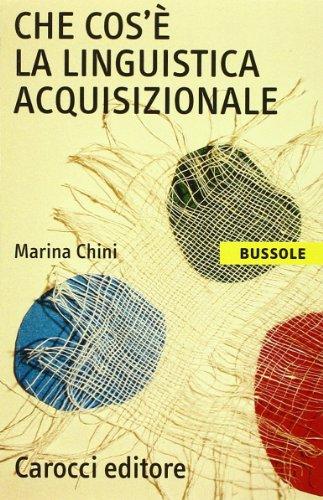 Che cos'è la linguistica acquisizionale di Marina Chini