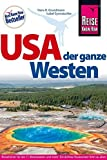 USA, der ganze Westen (Das Handbuch für individuelles Entdecken)