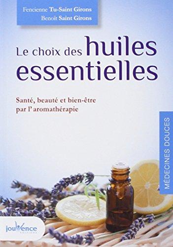 Le choix des huiles essentielles PDF